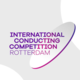 International Conducting Competition Rotterdam