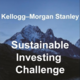 The Kellogg-Morgan Stanley Sustainable Investing Challenge